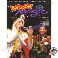 Balloon Magic Magazine #14 - Take Center Stage, Magazines, Qualatex, tmyers.com - T. Myers Magic Inc.