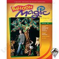 Balloon Magic Magazine #45 - Garden of Eden, Magazines, Qualatex, T. Myers Magic Inc. - T. Myers Magic Inc.