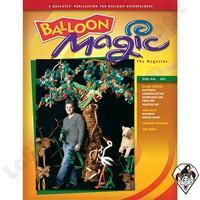 Balloon Magic Magazine #45 - Garden of Eden, Magazines, Qualatex, tmyers.com - T. Myers Magic Inc.