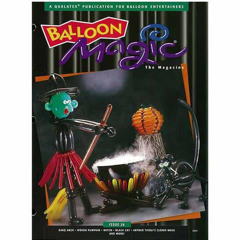 Balloon Magic Magazine #26 - Halloween, Magazines, Qualatex, tmyers.com - T. Myers Magic Inc.