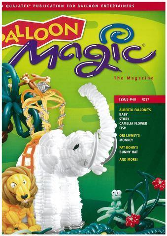 Balloon Magic Magazine #48 - Wild Safari, Magazines, Qualatex, tmyers.com - T. Myers Magic Inc.