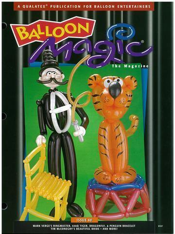 Balloon Magic Magazine #40 - Circus Time, Magazines, Qualatex, T. Myers Magic Inc. - T. Myers Magic Inc.