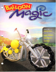 Balloon Magic Magazine #91 This dream motorcycle