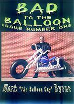 Bad To the Balloon Volume 1 DVD, DVD, Mark Byrne, T. Myers Magic Inc. - T. Myers Magic Inc.