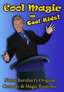 Cool Magic For Cool Kids! DVD, DVD, Norm Barnhart, tmyers.com - T. Myers Magic Inc.
