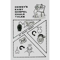 Dewey's Easy Gospel Chalk Talks
