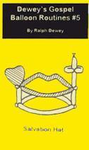Dewey's Gospel Balloon Routines #5, Book, Ralph Dewey, tmyers.com - T. Myers Magic Inc.
