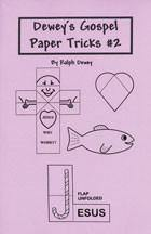 Dewey's Gospel Paper Tricks #2, Book, Ralph Dewey, tmyers.com - T. Myers Magic Inc.