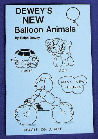 Dewey's New Balloon Animals, Book, Ralph Dewey, tmyers.com - T. Myers Magic Inc.