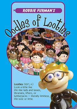 Oodles of Lootles DVD, DVD, Robbie Furman, tmyers.com - T. Myers Magic Inc.