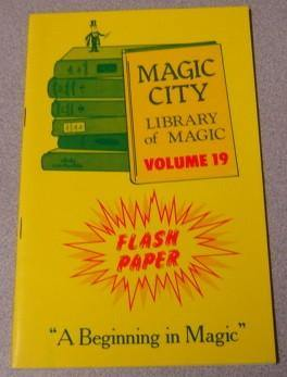 Magic City Library of Magic Volume 19-Flash Paper