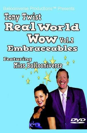 Tony Twist Real World Vol. 2 Embraceables, DVD, Embraceables, tmyers.com - T. Myers Magic Inc.
