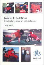 Twisted Installations DVD, DVD, Larry Moss, tmyers.com - T. Myers Magic Inc.