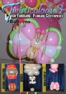 Twisticology 3: Floating Centerpieces DVD