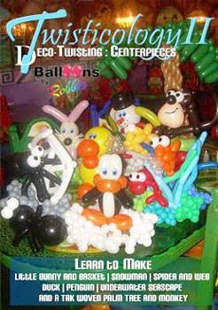 Twisticology 2: Table Centerpieces DVD, DVD, Robbie Furman - Deco-Twisting, tmyers.com - T. Myers Magic Inc.