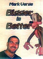 Bigger Is Better DVD