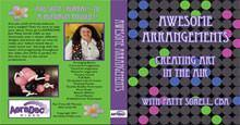 Awesome Arrangements DVD, DVD, PATTY SORELL, T. Myers Magic Inc. - T. Myers Magic Inc.