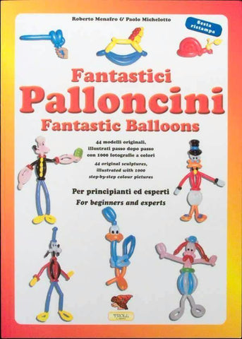 Palloncini Fantastic Balloons, Book, T. Myers Magic Inc., tmyers.com - T. Myers Magic Inc.