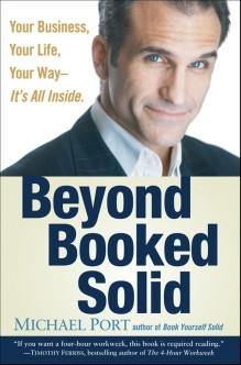 Beyond Booked Solid by Michael Port, Book, Michael Port, tmyers.com - T. Myers Magic Inc.
