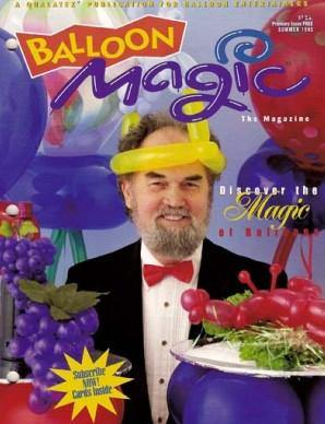 Balloon Magic Magazine - Premiere Issue-Summer 1995, Magazine #1, Qualatex, tmyers.com - T. Myers Magic Inc.