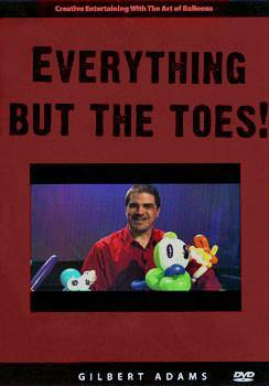 Everything but the Toes! DVD, DVD, GILBERT ADAMS, tmyers.com - T. Myers Magic Inc.