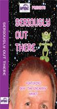 Seriously Out There, DVD, JEFF HAYES, tmyers.com - T. Myers Magic Inc.