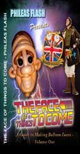 Face of Things to Come Vol 1, DVD, Philease Flash, T. Myers Magic Inc. - T. Myers Magic Inc.