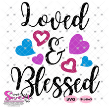 Loved and Blessed with Hearts - Transparent PNG, SVG