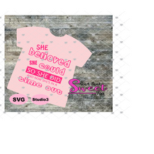 She Believed She Could So She Did - And Now She's In A Time Out - Transparent PNG, SVG