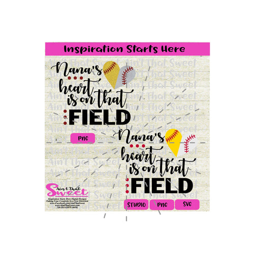 Nana's Heart Is On That Field | Split Heart Baseball - Transparent PNG, SVG  - Silhouette, Cricut, Scan N Cut