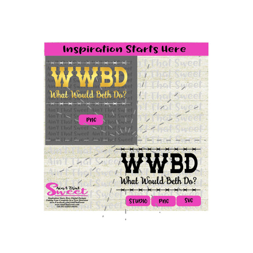WWBD | What Would Beth Do | Barbed Wire - Transparent PNG, SVG  - Silhouette, Cricut, Scan N Cut