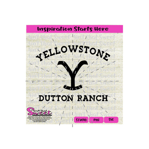 Yellowstone Dutton Ranch - Transparent PNG, SVG  - Silhouette, Cricut, Scan N Cut