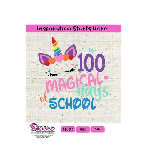 100 Magical Days of School - Unicorn, Multi Colored with Hearts - Transparent PNG, SVG  - Silhouette, Cricut, Scan N Cut