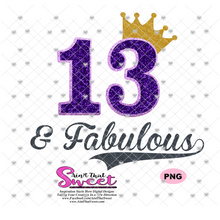 13 & Fabulous with Crown -  Transparent PNG, SVG