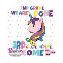 2nd Grade We Are Done 3rd Grade Here We Come - Unicorn - Transparent PNG, SVG  - Silhouette, Cricut, Scan N Cut