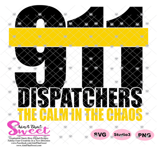 911 - Dispatchers Calm In The Chaos -Transparent PNG, SVG  - Silhouette, Cricut, Scan N Cut