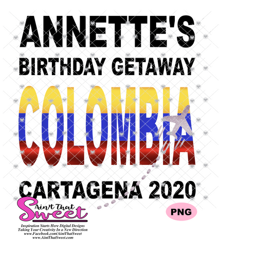 Annette's Birthday Getaway Cartagena 2020 - Transparent PNG, SVG  - Silhouette, Cricut, Scan N Cut