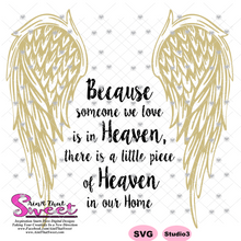 Because Someone We Love Is In Heaven - Transparent PNG, SVG