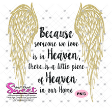 Because Someone We Love Is In Heaven - Transparent PNG, SVG  - Silhouette, Cricut, Scan N Cut