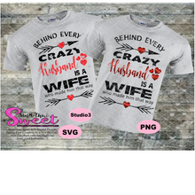 Behind Every Crazy Husband Is A Wife Who Made Him That Way - Transparent PNG, SVG