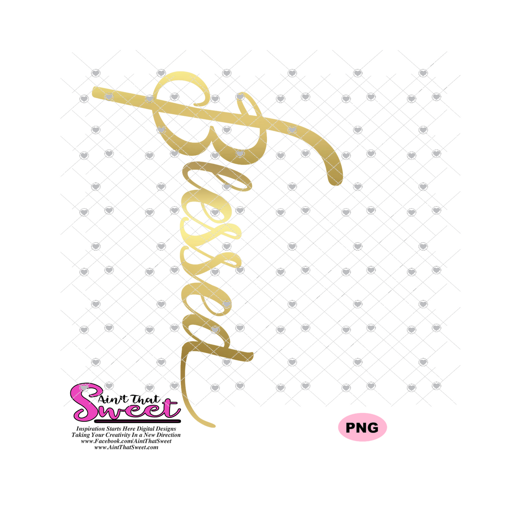 Blessed - Transparent PNG, SVG  - Silhouette, Cricut, Scan N Cut