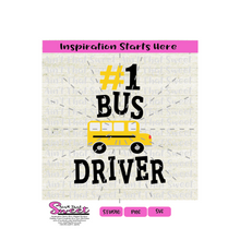 Bus Driver - #1 School Bus Driver - Transparent PNG, SVG  - Silhouette, Cricut, Scan N Cut