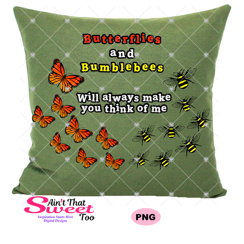 Butterflies and Bumblebees Will Always Remind You of Me - Transparent PNG, SVG, Studio3 - Silhouette, Cricut, Scan N Cut