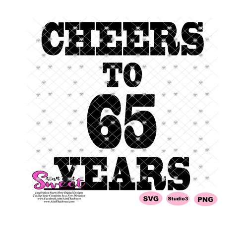 Cheers To 65 Years - Transparent PNG, SVG