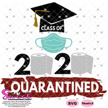 Class Of 2020 Quarantined With Toilet Paper and Mask - Transparent PNG, SVG - Silhouette, Cricut, Scan N Cut