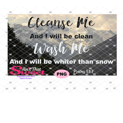 Cleanse Me Wash Me Psalms 51:7 - Transparent PNG, SVG, Studio3 - Silhouette, Cricut, Scan N Cut
