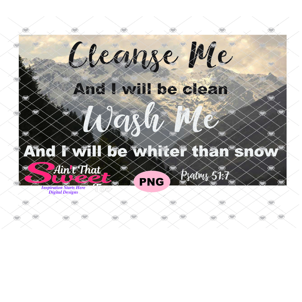 Cleanse Me Wash Me Psalms 51:7 - Transparent PNG, SVG