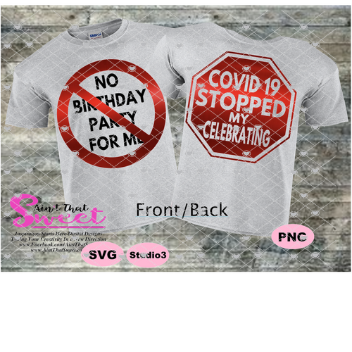 Covid 19 Stopped My Celebration No Birthday Party For Me  - Transparent PNG, SVG