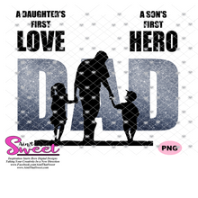 DAD First Love First Hero - Transparent PNG, SVG - Silhouette, Cricut, Scan N Cut