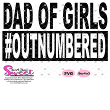 Dad Of Girls #Outnumbered - Transparent PNG, SVG - Silhouette, Cricut, Scan N Cut